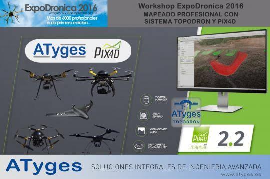 PIX4D y ATyges organizan un workshop sobre mapping industrial en Expodrónica'16